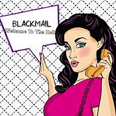 Welcome To The Hell by Blackmail