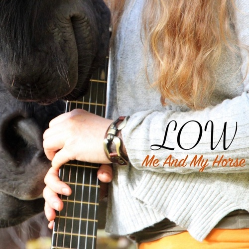 Me and My Horse by Low