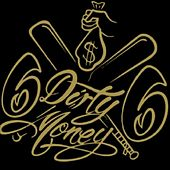 $ Dirty Money $ by One Way