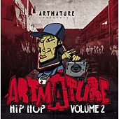 ArtMature Vol. 2 - Hip Hop von Various Artists