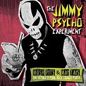 Mosh Pits & Mai Tais: The Ultimate Punk Rock Lounge Party de The Jimmy Psycho Experiment