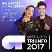 There's Nothing Holdin' Me Back (Operación Triunfo 2017) van Ana Guerra