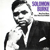 You Can Run but You Can't Hide by Solomon Burke