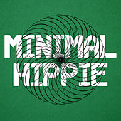 Minimal Hippie by Various Artists