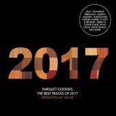 Parquet Goodies 2017 - Pres. By Solee von Various Artists