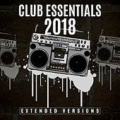 Club Essentials 2018 by Various Artists
