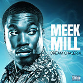 Dream Chaser 4 by Meek Mill