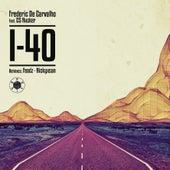I-40 by Frederic De Carvalho