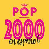 Pop 2000 en Español by Various Artists