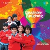 Satrangee Parachute (Original Motion Picture Soundtrack) by Various Artists