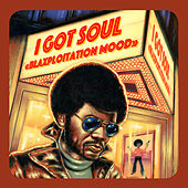 I Got Soul - Blaxploitation Mood by Various Artists