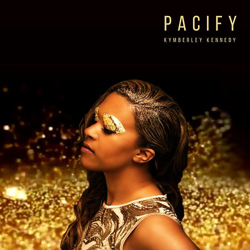 Pacify by Kymberley Kennedy