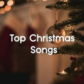 Top Christmas Songs by Various Artists