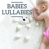 Babies Lullabies by Various Artists