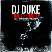 Time To Shine - EP by DJ Duke