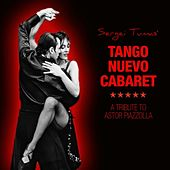 Tango Nuevo Cabaret: A Tribute to Astor Piazzolla (Tango Meets Jazz) de Sergei Tumas