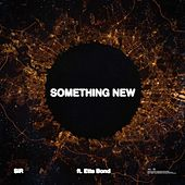 Something New (feat. Etta Bond) de SiR