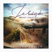 Jericó Vai Cair by Adriana Aguiar