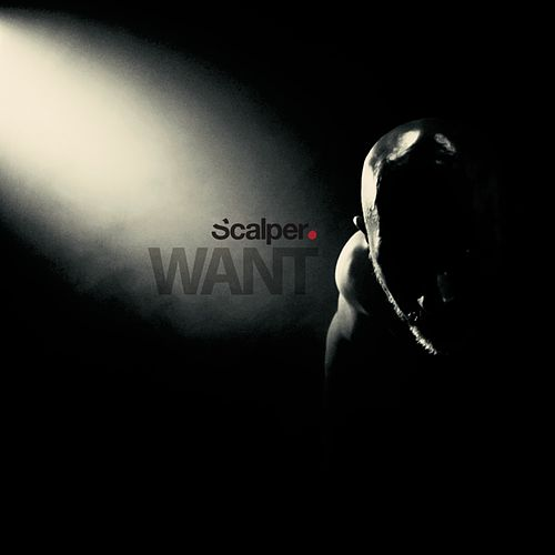 Want by Scalper