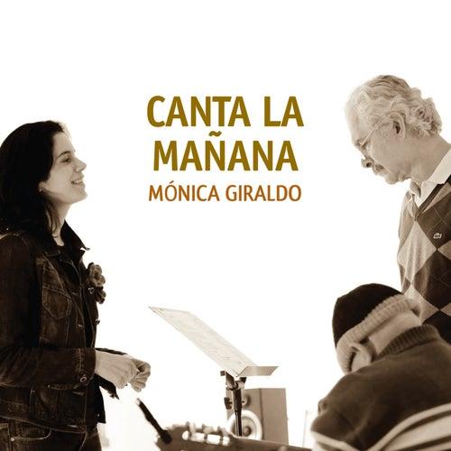 Canta la Mañana de Mónica Giraldo