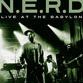 Live at The Babylon von N.E.R.D