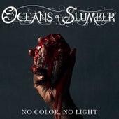 No Color, No Light von Oceans of Slumber