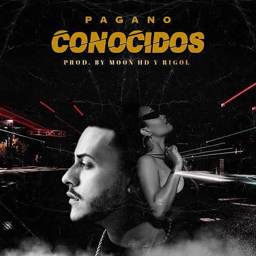 Conocidos by Pagano
