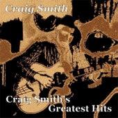 Craig Smith's Greatest Hits by Craig Smith