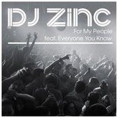 For My People von DJ Zinc