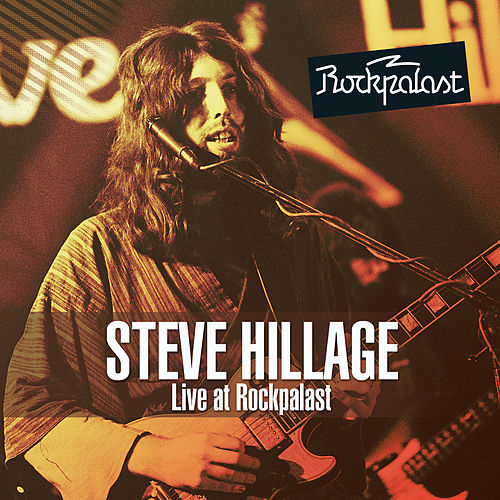 Live at Rockpalast by Steve Hillage