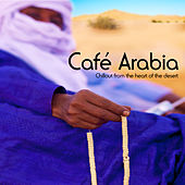 Cafe Arabia by Various Artists