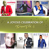 A Joyous Celebration of Gospel, Vol. 4 by Various Artists