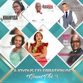 A Joyous Celebration of Gospel, Vol. 3 by Various Artists