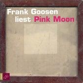 Pink Moon by Frank Goosen