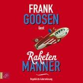 Raketenmänner by Frank Goosen