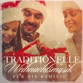 Traditionelle Weihnachtsmusik für die Familie de Various Artists