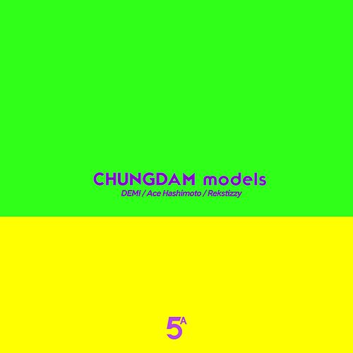 Chungdam Models (feat. Ace Hashimoto & Rekstizzy) by Demi