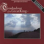 Troubadour of the Great King by John Michael Talbot