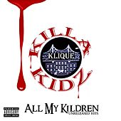 All My Kildren Unreleased Hits by Various Artists