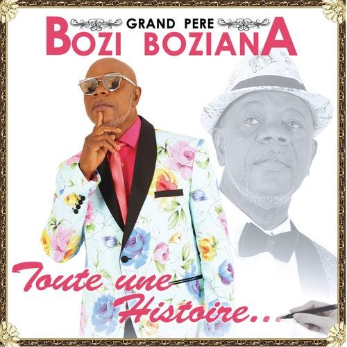 Toute une histoire by Bozi Boziana