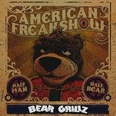 Half Man, Half Bear von Bear Grillz