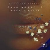 Talk About It (Wookie Remix) von Rukhsana Merrise