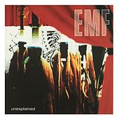 Unexplained by EMF
