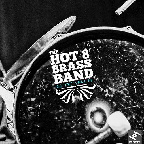 On The Spot by Hot 8 Brass Band