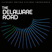 The Delaware Road by Various Artists
