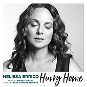 Hurry Home by Melissa Errico
