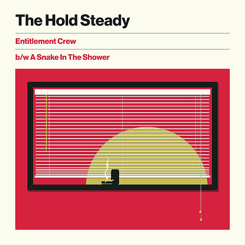 Entitlement Crew b/w A Snake In The Shower by The Hold Steady