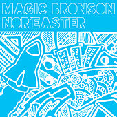 Nor'easter by Magic Bronson