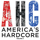 America's Hardcore Compilation: Volume 4 by Various Artists