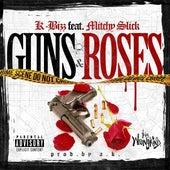 Guns & Roses (feat. Mitchy Slick) von K Bizz